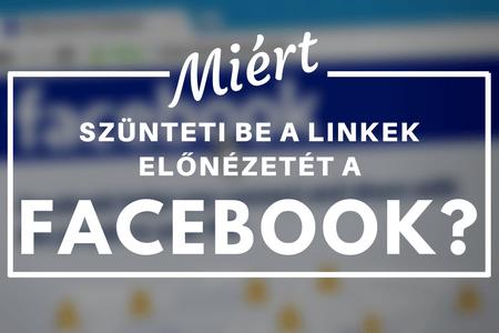 A Facebook többé nem engedi, hogy változtassunk a megosztott linkek előnézetén