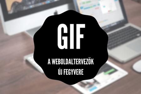 Graphics interchange format, azaz a GIF – a webdesignerek legújabb fegyvere