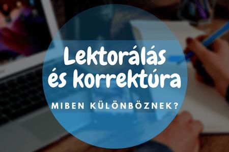 Lektorálás és korrektúra – miben különböznek?